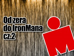 Od zera do IronMana